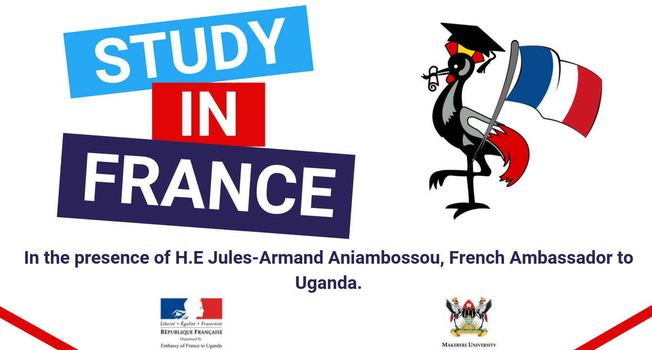Campus France Uganda in partnership with Sciences Po', one of the most prestigious French Universities invites you to the Study in France Day, Thursday 26th September 2019, 2 to 5pm, Makerere University, Kampala Uganda